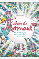 Where's the Mermaid?: A Mermazing Search-and-Find Adventure! Paperback