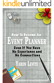 Amazon become an event planner the three necessary steps to become an event planner even if you have no experience and no connections malvernweather Choice Image