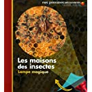 Les maisons des insectes