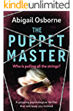 The Puppet Master: a gripping psychological thriller that will keep you hooked