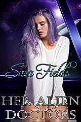 Her Alien Doctors (Captive Brides Book 2) Kindle Edition