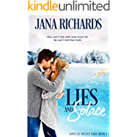 Lies and Solace (Love at Solace Lake Book 1)