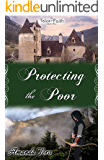 Protecting the Poor (Tales of Faith Book 3)