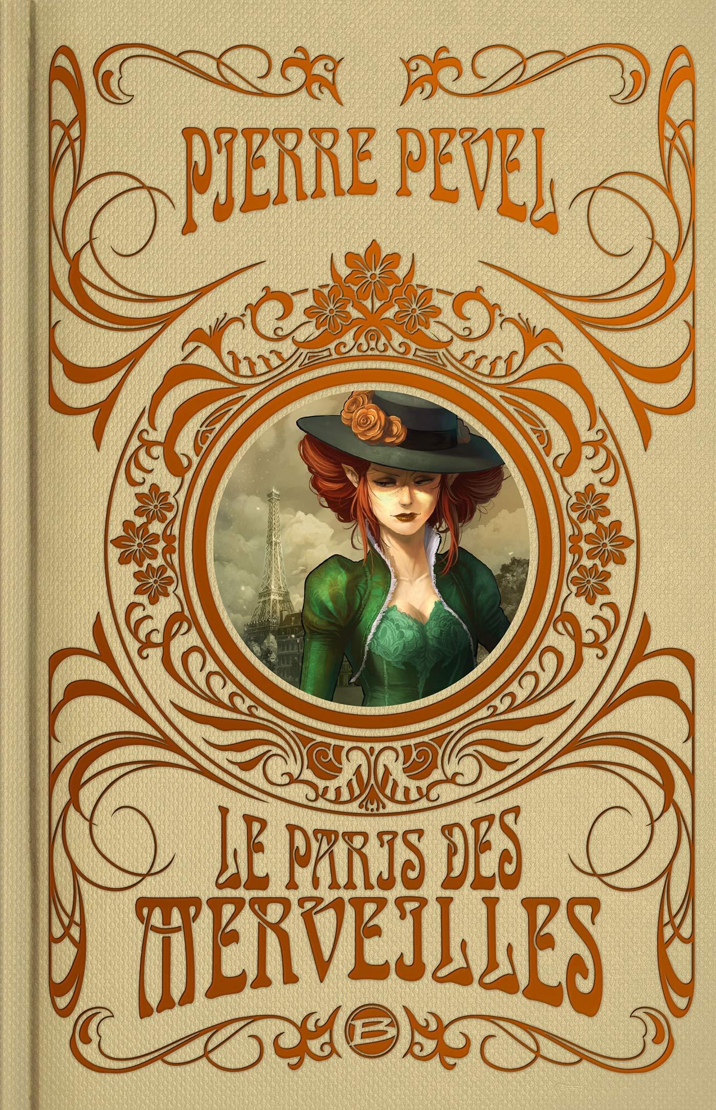 Le Paris des Merveilles - L'intégrale, éd. Super Collector Broché – 21 novembre 2018 Pierre Pevel Bragelonne B07HGH9SX9 Fantasy