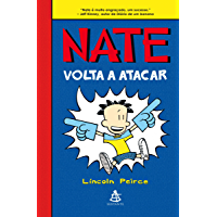 Nate volta a atacar (Big Nate Livro 2)
