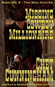 Missing Cowboy Millionaire (Man Hunter Book 8)