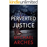 Perverted Justice (Hank Morgan Aspen Mystery-Thrillers Book 2)