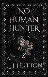 No Human Hunter (Menaced by Magic Book 2)