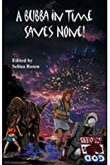A Bubba In Time Saves None (The Bubbas of the Apocalypse Book 5) Kindle Edition