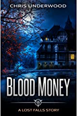 Blood Money (A Lost Falls Story) Kindle Edition