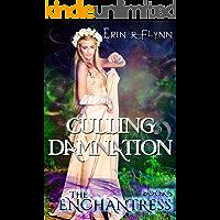 Culling Damnation (Echantress Book 5)