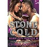 Stone Cold (Music City Moguls, Book One)