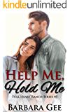 Help Me, Hold Me: Full Heart Ranch Series #5
