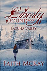 Liberty Bound (Lacuna Valley Book 2) Kindle Edition