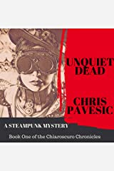 Unquiet Dead: Chiaroscuro Chronicles, Book 1 Audible Audiobook
