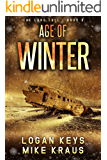 Age of Winter: Book 9 of the Thrilling Post-Apocalyptic Survival Series: (The Long Fall - Book 9)
