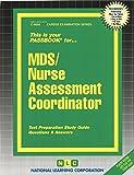 MDS/Nurse Assessment Coordinator (Passbooks) (Career Series (Natl Learning Corp))