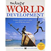 The A-Z of World Development: A Major Reference Work on Global Issues for the New Century