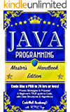 Java Programming: Master's Handbook: A TRUE Beginner's Guide! Problem Solving, Code, Data Science,  Data Structures & Algorithms (Code like a PRO in 24 ... perl, ajax, swift, python) (English Edition)