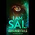 I Am Sal - A Mystery Novel (Mystery, Murder Mystery, Crime Thriller Book 1)