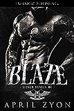 Blaze (Silver Devils MC Book 2)