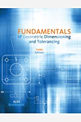 Fundamentals of Geometric Dimensioning and Tolerancing Kindle Edition