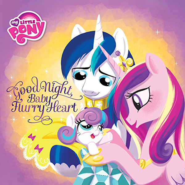 My Little Pony: Good Night, Baby Flurry Heart - Kindle Edition By Vogel,  Michael. Children Kindle EBooks @ Amazon.com.