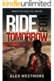 Ride for Tomorrow (Riders of the Apocalypse Book 1)