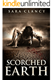 Scorched Earth: Scary Supernatural Horror with Monsters (Wrath & Vengeance Book 3)
