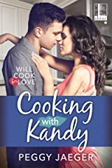 Cooking with Kandy (Will Cook for Love Book 1) Kindle Edition