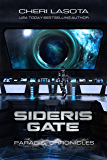 Sideris Gate: A Paradisi Chronicles Novella (Paradisi Exodus Book 2) (English Edition)