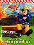 Feuerwehrmann Sam: Kindergartenblock: Mein großer Kindergartenblock