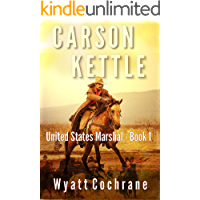 Carson Kettle (Carson Kettle United States Marshal Book 1)