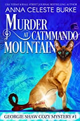 Murder at Catmmando Mountain Georgie Shaw Cozy Mystery #1 (Georgie Shaw Cozy Mystery Series) Kindle Edition