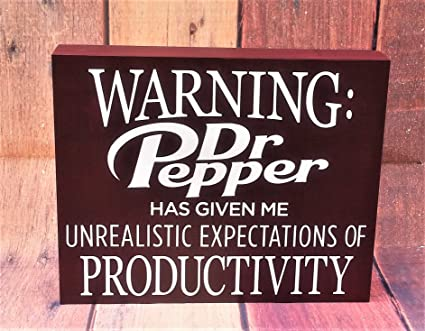 Amazon Com Dr Pepper Decor Warning Dr Pepper Has Given Me The