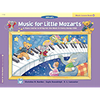 Music for Little Mozarts, Lesson Book 4: A Piano Course to Bring Out the Music in Every Young Child book cover
