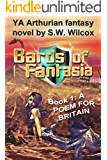 BARDS OF FANTASIA: (Book 1) A Poem for Britain