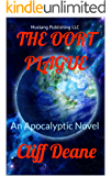 THE OORT PLAGUE: A PANDEMIC APOCALYPSE (THE OORT CHRONICLES Book 2)