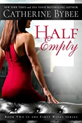 Half Empty (First Wives Book 2) Kindle Edition