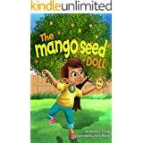 The Mango Seed Doll: An Anti-bullying Children's Book About Inclusion, Compassion, and Diversity