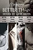 Better Than Bundle (Dreamspinner Press Bundles)