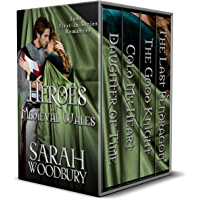 Heroes of Medieval Wales: Daughter of Time/Cold My Heart/The Good Knight/The Last Pendragon: Four First-in-Series Romances