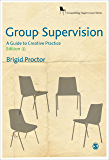 Group Supervision: A Guide to Creative Practice (Counselling Supervision series) (English Edition)