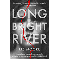 Long Bright River: an intense family thriller (English Edition)
