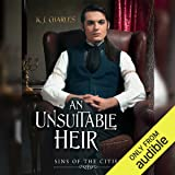 An Unsuitable Heir: Sins of the Cities, Book 3