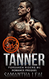 TANNER (Forsaken Riders MC Romance Book 0)
