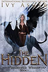 The Hidden: A Paranormal Shifter Romance (Shadowed Wings Book 1) Kindle Edition