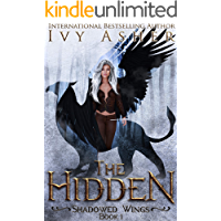 The Hidden: A Paranormal Shifter Romance (Shadowed Wings Book 1)
