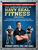 The Complete Guide to Navy Seal Fitness, Third Edition (Includes DVD): Updated for Today's Warrior Elite