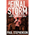 A Final Storm: Book three of the apocalyptic horror trilogy, Blood on the Motorway